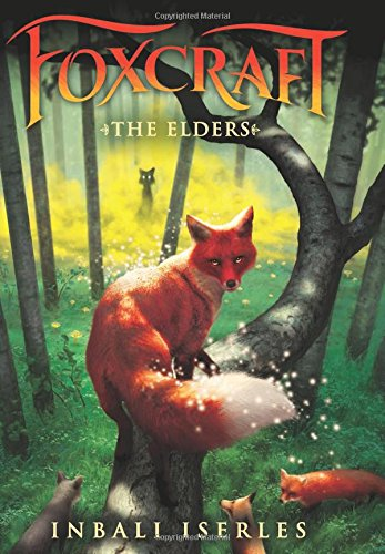 The Elders (Foxcraft, Book 2)