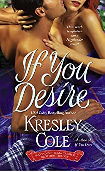 If You Desire (The MacCarrick Brothers Book 2) by [Cole, Kresley]