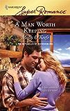 A Man Worth Keeping (The Mitchells of Riverview Inn)