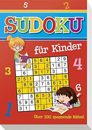 Sudoku für Kinder: Über 360 spannende Rätsel