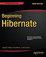 Beginning Hibernate, 3rd Edition Front Cover