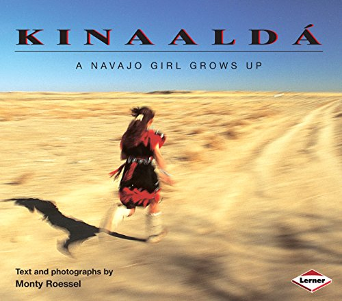 Kinaaldá: A Navajo Girl Grows Up (We Are Still Here: Native Americans Today)