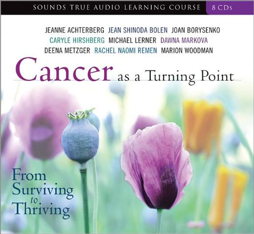 Cancer as a Turning Point: From Surviving to Thriving pdf