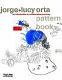Lucy+Jorge Orta Pattern Book, Paula Orrell, 1904772757