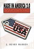 Made in America 2. 0, J. Henry Warren, 149310022X