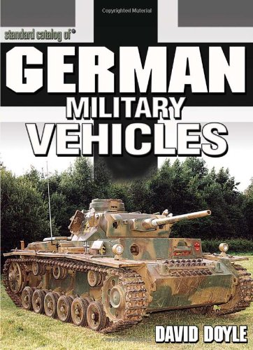 Standard Catalog of German Military Vehicles