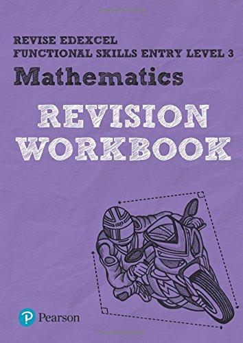 Download Revise Edexcel Functional Skills Mathematics Entry Level 3 Workbook (Revise Functional Skills) PDF