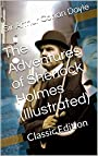The Adventures of Sherlock Holmes  (Illustrated): Classic Edition