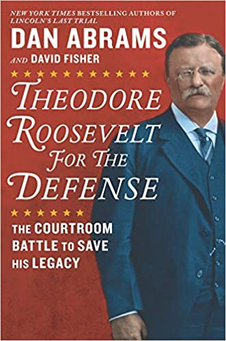 Torrent Descargar Español Theodore Roosevelt For The Defense: The Courtroom Battle To Save His Legacy Buscador De Epub