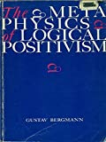 img - for Metaphysics of Logical Positivism book / textbook / text book