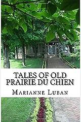 Tales of Old Prairie du Chien Paperback