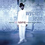 Wyclef Jean Presents Carnival Featuring Refugee Allstars by Wyclef Jean (1997-06-24)