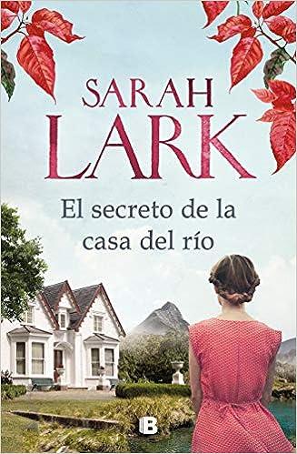 El secreto de la casa del río, Sarah Lark 51SgTxcCA5L._SX325_BO1,204,203,200_