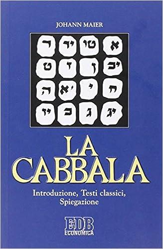Book La cabbala. Introduzione, testi classici, spiegazione