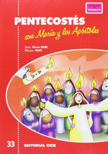 Pentecostés con María y los Apóstoles: 33 (Pósters catequistas) por Ginel Vielva, Álvaro,Velasco Fano, Patxi