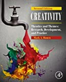 By Mark A. Runco - Creativity, Second Edition: Theories and Themes: Research, Develo (2nd Edition) (2014-04-11) [Hardcover]
