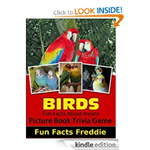 Pet Birds Picture Books For Kids (Kids Picture Books For Kindle Fire) Fun Facts Freddie and Kid Games Hero