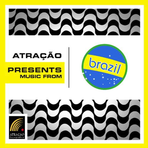 Atra��o Presents: Music From Brazil  - Various artists