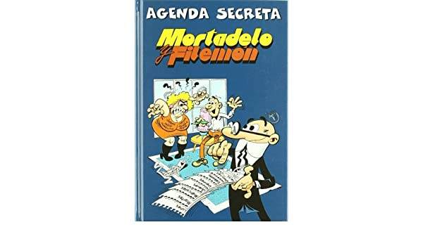 Agenda secreta de Mortadelo y Filem�n: Francisco Ibáñez ...