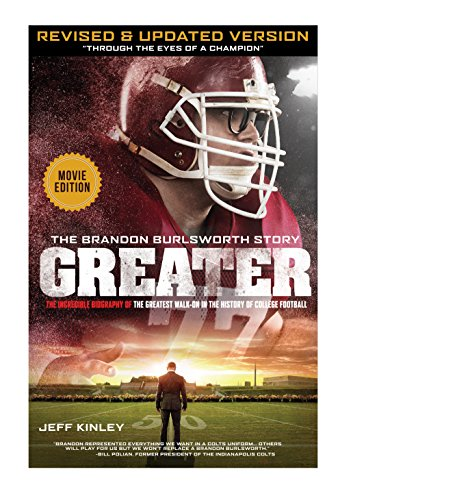 Greater: The Brandon Burlsworth Story - Through the Eyes of a Champion Book