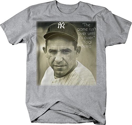 Yogi Berra The Game Isn't Over Until It's Over Quote Baseball Tshirt - Large Heather ()