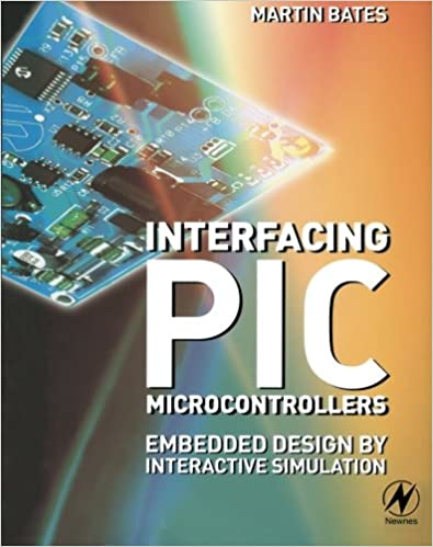 Free audio books for mp3 to download Interfacing PIC Microcontrollers: Embedded Design by Interactive Simulation PDF
