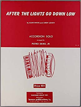 AFTER THE LIGHTS GO DOWN White Lovett ACCORDION SOLO Pietro