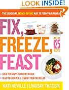 #10: Fix, Freeze, Feast: The Delicious, Money-Saving Way to Feed Your Family