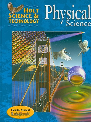 Holt Science & Technology: Student Edition Physical Science 2004