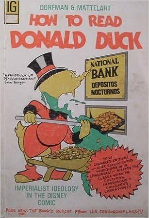 Descarga gratuita de libros online. How to Read Donald Duck: Imperialist Ideology in the Disney Comic 0884770230 PDF