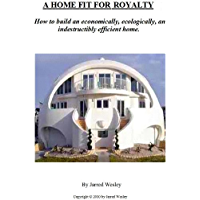 A Home Fit For Royalty