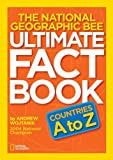 img - for National Geographic Bee Ultimate Fact Book:Countries A to Z by Andrew Wojtanik (2012-02-14) book / textbook / text book