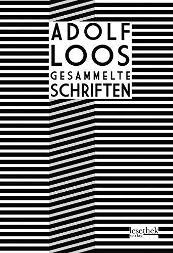 Adolf Loos Gesammelte Schriften