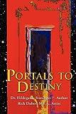 Portals to Destiny, Hildegarde Staninger, 1612158579