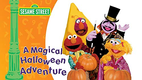 (Sesame Street: A Magical Halloween Adventure,)