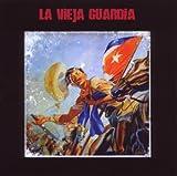 La Vieja Guradia by La Vieja Guardia (2008-10-07)