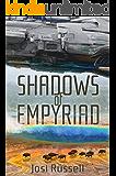 Shadows of Empyriad (The Empyriad Series Book 1)