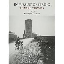 In Pursuit of Spring (Nature Classics)