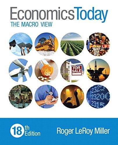 Economics Today: The Macro View (18th Edition)