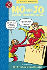 Mo and Jo Fighting Together Forever: Toon Books Level 3 Paperback