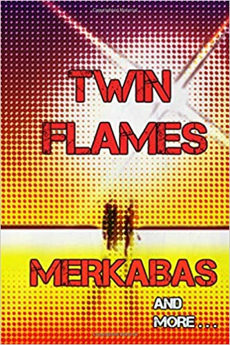 Twin Flames, Merkabas and more: A Lightworkers story: Amazon