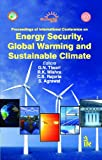 Proceedings of International Conference on Energy Security, Global Warming and Sustainable Climate, Tiwari, G. N., Sr. and Mishra, R. K., Sr., 9382332030