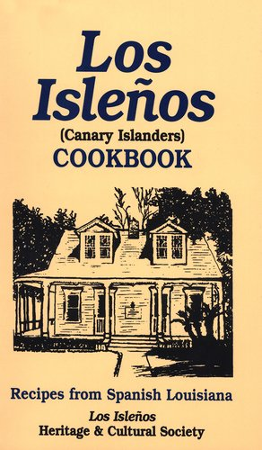 Los Isleños Cookbook: Canary Island Recipes