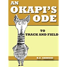 An Okapi's Ode To Track And Field