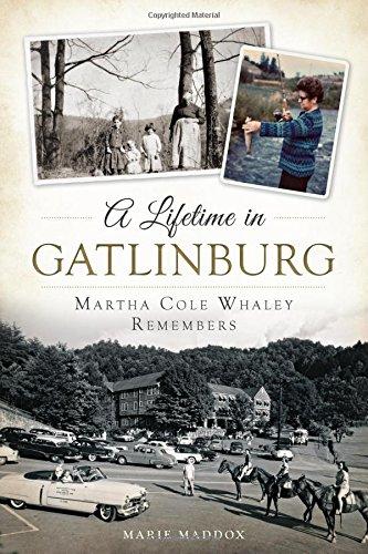 A Lifetime In Gatlinburg: Martha Cole Whaley Remembers