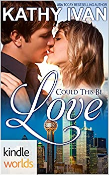 The Remingtons: Could This Be Love (Kindle Worlds Novella) by [Ivan, Kathy]
