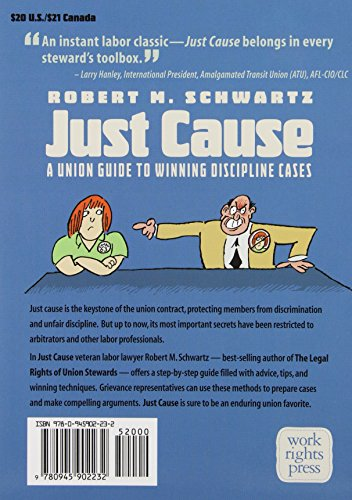 Just Cause: A Union Guide to Winning Discipline Cases