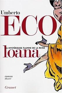La mystérieuse flamme de la reine Loana : roman illustré