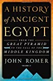 img - for A History of Ancient Egypt Volume 2: From the Great Pyramid to the Fall of the Middle Kingdom book / textbook / text book