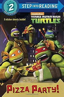 Pizza Party! Teenage Mutant Ninja Turtles: Step Into Reading ...